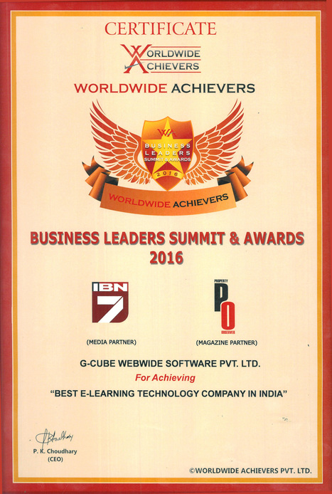 G-Cube Recognized As 'Best e-Learning Technology Company' At The Worldwide Achievers Business Leader's Summit 2016 | E-learning Blogs, Articles and News | Scoop.it