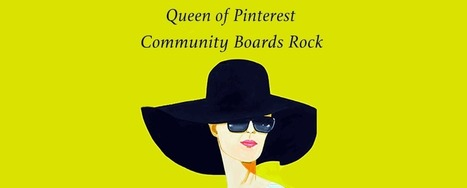 Queen of Pinterest: Why Community Boards Rock - Scenttrail | Collaborative Revolution | Scoop.it