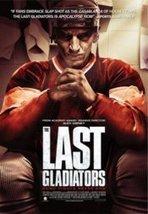 The Last Gladiators (2013)   Hollywood Movies List   Scoop.it