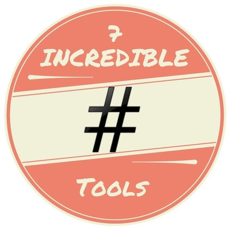 Answer All of Your Hashtag Questions With These 7 Incredible Tools | Social Network Analysis | Scoop.it