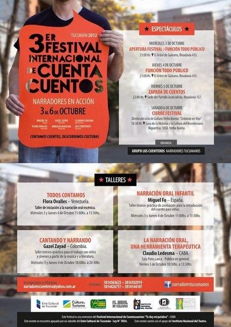 Del 3 al 6 de octubre: 3° Festival Internacional de Cuentacuentos, Te doy palabra - Tucumán | animación a la lectura | Scoop.it