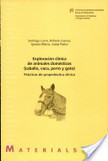 Exploración clínica de animales domésticos (caballo, vaca, perro y gato) | LIBROS DE VETERINARIA | Scoop.it