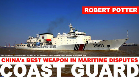 China's Best Weapon in Maritime Disputes, its Coast Guard | Maritime security | Scoop.it