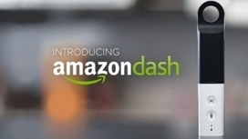 Amazon Dash launches in UK | Innovation | Scoop.it