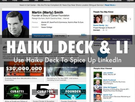 How Haiku Deck Can Help Spice Up Your LinkedIn Profile | Personal Branding Using Scoopit | Scoop.it