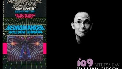 Ask Sci-Fi Legend William Gibson Where the Heck He Thinks the World Is Going | Zeitgeist | Scoop.it
