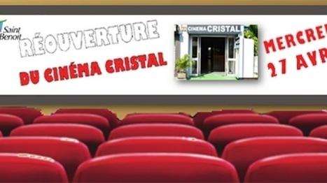Le cinéma Cristal rouvre ses portes à Saint-Benoît | Habiter La Réunion | Scoop.it