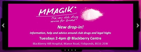 Mmagik* club drugs service Bristol | Initiatives & Services | Scoop.it
