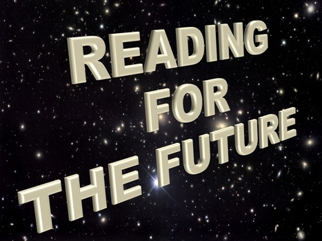 Reading for the Future | Teaching Science Fiction | Scoop.it