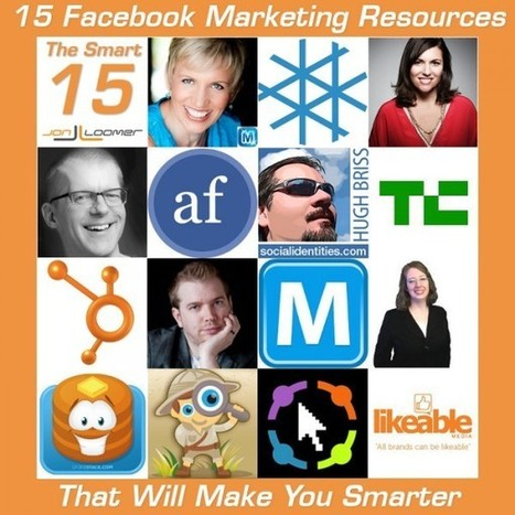 15 Facebook Marketing Resources That Will Make You Smarter - JonLoomer.com | Public Relations & Social Media Insight | Scoop.it