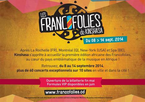 Francofolies de Kinshasa | Infos sur le milieu musical international | Scoop.it