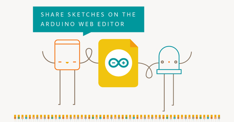 Share your sketches on the Arduino Web Editor | Arduino Projects | Scoop.it