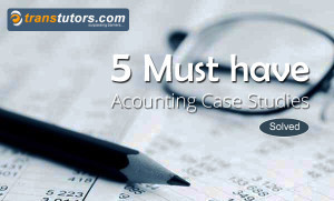 5 Must Read Accounting Case Studies (With Solutions) - Transtutors Blog | Accounting | Scoop.it