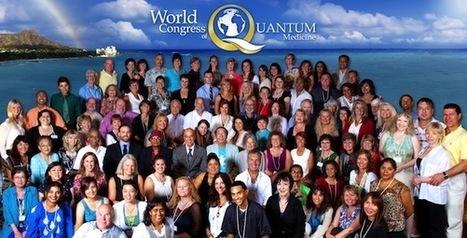 World Congress Quantum Medicine 2013   Heal the world   Scoop.it