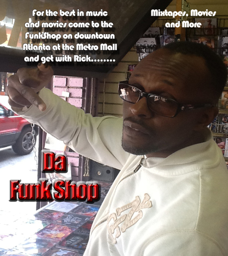 Come see Rick @DaFunkShop in 5 Points at the Metro mall in the ATL.... | GetAtMe | Scoop.it