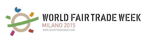 Il manifesto della World Fair Trade Week a Milano | ECOnomia civile, conviviale, sociale, territoriale, etica, solidale, popolare, altra | Scoop.it