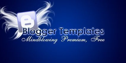 Top Websites to Download free premium blogger templates ~ ChilloFy Blogging | what is blogging | Scoop.it