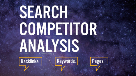Search competitor analysis: backlinks, keywords and pages | Internet Marketing in a Nutshell | Scoop.it