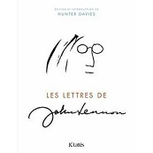 John Lennon: ses lettres inédites publiées dans un beau livre | Les livres - actualités et critiques | Scoop.it
