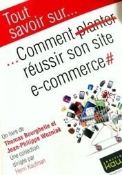 Les 3 Pièges Fatals du E-Business | WebZine E-Commerce &  E-Marketing - Alexandre Kuhn | Scoop.it