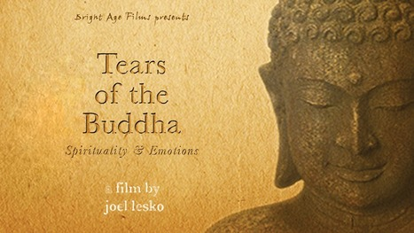 Tears of the Buddha: Spirituality & Emotions | Spirituality | Scoop.it