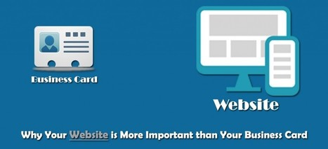 Why Your Website is More Important than Your Business Card. | Quick Web Designing | Scoop.it