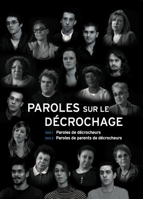PAROLES SUR LE DÉCROCHAGE Coffret dvd: Accueil | Le décrochage scolaire | Scoop.it