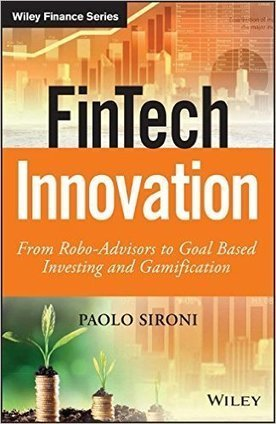 FinTech Innovation: From Robo-Advisors to Goal Based Investing and Gamification | The Jazz of Innovation | Scoop.it