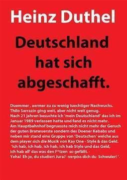 DEUTSCHLAND HAT SICH ABGESCHAFFT! | www.prwirex.com | Scoop.it