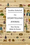 The Storytelling Animal | The Power of Stories: The Institute for Narrative Research | Scoop.it