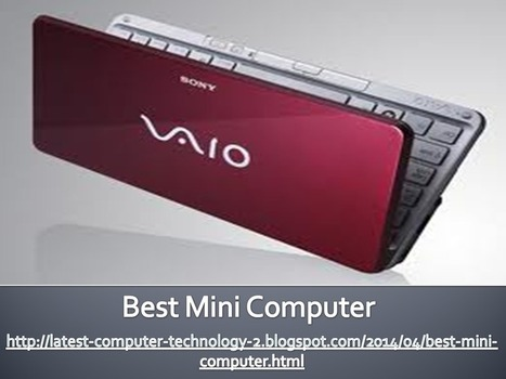 Best Mini Computer | Tech News Today | laptop | Scoop.it