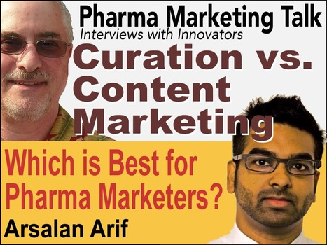 Curation vs. Content Marketing: Which is Best for Pharma Marketers? | Pharma Marketing News, Blog Posts, Events, Podcasts | Scoop.it