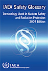 (EN) (PDF) IAEA Safety glossary - Terminology used in nuclear safety and radiation protection - 2007 Edition | This very useful terminology I might need again | Scoop.it