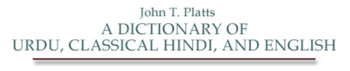 (EN) (HI) (UR) - A dictionary of Urdu, classical Hindi, and English | John T. Platts | Glossarissimo! | Scoop.it