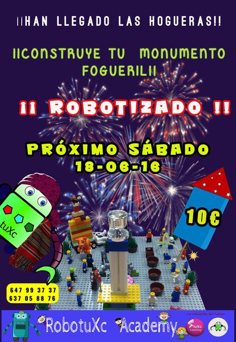 ¡¡CONSTRUYE TU MONUMENTO FOGUERIL ROBOTIZADO!! HOGUERAS DE SAN JUAN 2016 #tuxccoaching #RobotuXcacademy   Robótica Educativa tuXc Coaching   Scoop.it