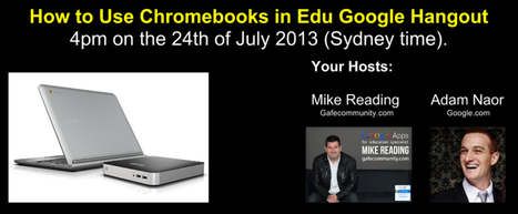 Chromebooks in Education Hangout with Adam Naor from Google - Google Apps For Education Tips & Tricks   Google Tips   Scoop.it