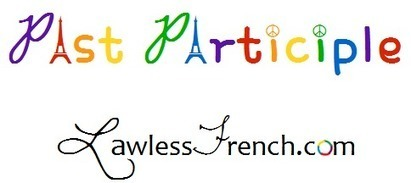 French Past Participle - French Verb Conjugations   French and France   Scoop.it