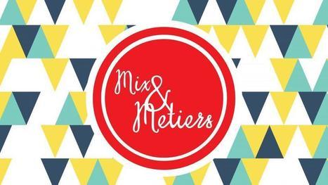 Mix & Métiers : le forum dédié à l'emploi des femmes | Un monde de Fameuses | Scoop.it