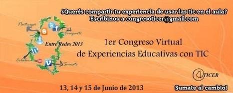 Grupo Ticer te invita a Entre Redes 2013 | Primer Congreso Virtual | Scoop.it