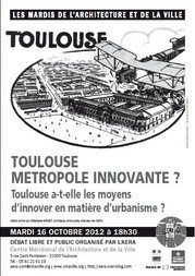 Débat : Toulouse, métropôle innovante ? | Kansei, la web TV de l'architecture | Scoop.it