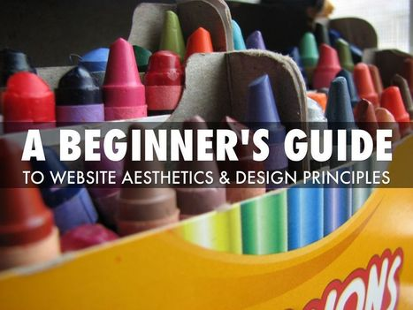 """""""Beginner's Guide To Website Aesthetics & Design Principles"""" - A Haiku Deck by Penny Baldwin-French 