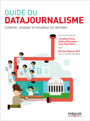 ✪  Journalisme : Guide du datajournalisme en accès libre | News journalisme | Scoop.it