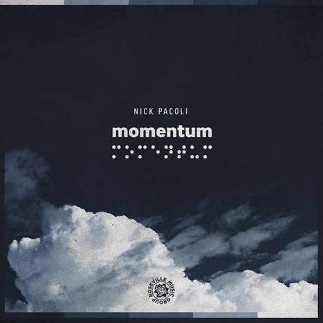 Momentum, by Nick Pacoli   Screw it   Scoop.it