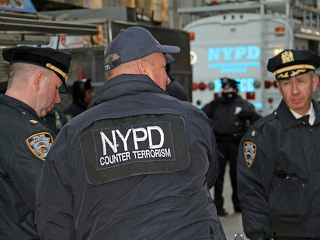 How the NYPD's Counterterrorism Apparatus Is Being Turned on Protesters   We Are Change   Police Problems and Policy   Scoop.it