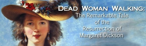 Dead Woman Walking: The Remarkable Resurrection of Margaret Dickson | Nomadic Politics | Liberal Political thoughts | Scoop.it