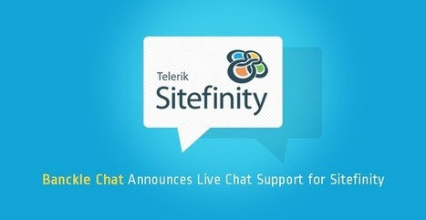 Live Chat and Website Support Plugin for Sitefinity CMS | Business and Social applications | Scoop.it
