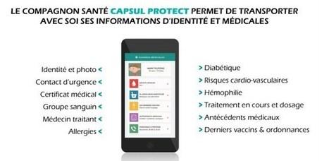 Capsul Protect : le carnet de santé numérique à emporter en voyage! | UseNum - Senior | Scoop.it