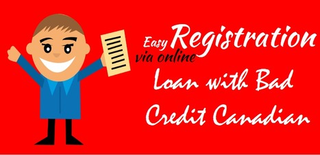 Bad Credit Loans! Cash Today Deposited In Just 1 Hours through Online Mode | Canadian Loans for Bad Credit | Scoop.it