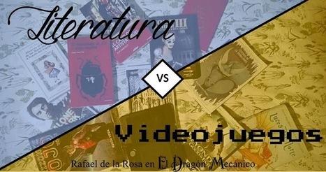 El Dragón Mecánico: Literatura vs. Videojuegos: ¿son ambos formatos igual de aptos para contar historias? | Libro electrónico y edición digital | Scoop.it