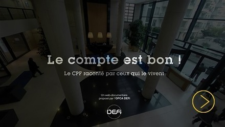 Web documentaire CPF - DEFI | Formation innovations et divers | Scoop.it